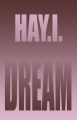 HAY.I. DREAM