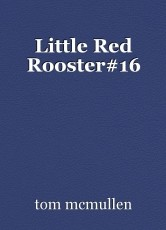Little Red Rooster#16