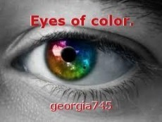 Eyes of color.