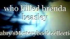 who killed brenda beasley