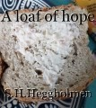 A loaf of hope