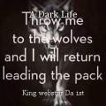 A Dark Life