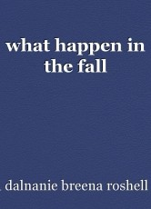 what happen in the fall