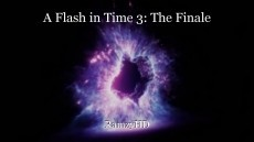 A Flash in Time 3: The Finale