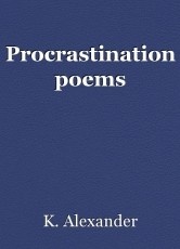 Procrastination poems