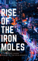 Rise Of The Iron Moles