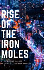 Rise Of The Iron Moles
