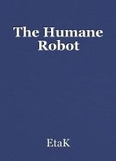 The Humane Robot