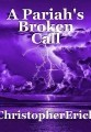A Pariah's Broken Call