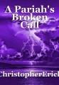 A Pariah's Broken Call