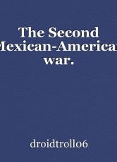 The Second Mexican-American war.