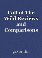 Call of The Wild Reviews and Comparisons