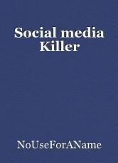 Social media Killer