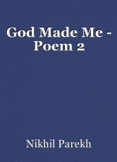 God Made Me - Poem 2