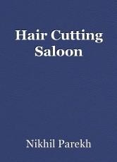 Hair Cutting Saloon