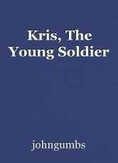 Kris, The Young Soldier