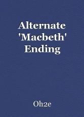 Alternate 'Macbeth' Ending