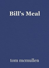 Bill's Meal