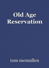 Old Age Reservation