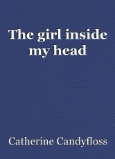 The girl inside my head