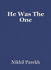 He Was The One