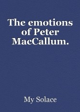 The emotions of Peter MacCallum.