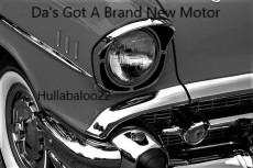 Da's Got A Brand New Motor