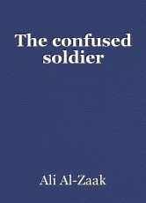 The confused soldier