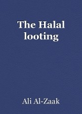 The Halal looting