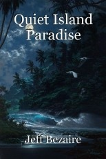 Quiet Island Paradise