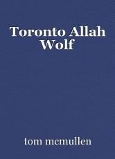 Toronto Allah Wolf