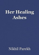 Her Healing Ashes