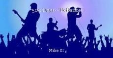 500 Days--'Defiance'