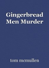 Gingerbread Men Murder