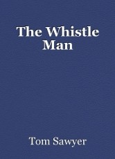The Whistle Man