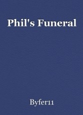 Phil's Funeral