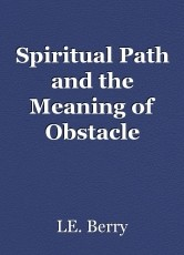 Spiritual Path and the Meaning of Obstacle