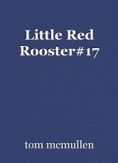 Little Red Rooster#17