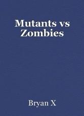 Mutants vs Zombies