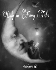 Only in Fairy Tales