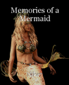 Memories of a Mermaid