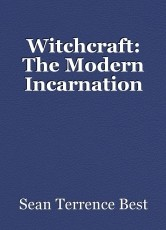Witchcraft: The Modern Incarnation