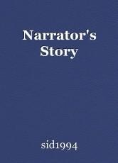 Narrator's Story