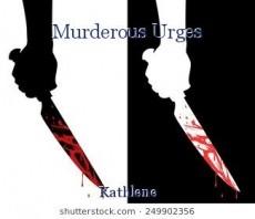 Murderous Urges