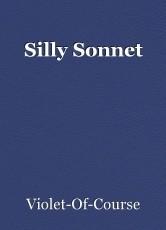 Silly Sonnet
