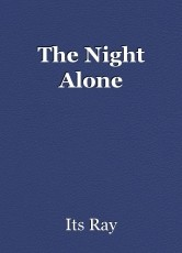 The Night Alone