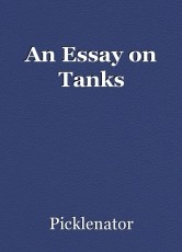 An Essay on Tanks