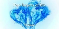 Two hearts of fire