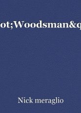 """Woodsman"""