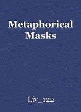 Metaphorical Masks
